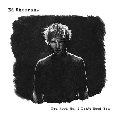 You need me i dont need you: текст, аккорды by ed sheeran